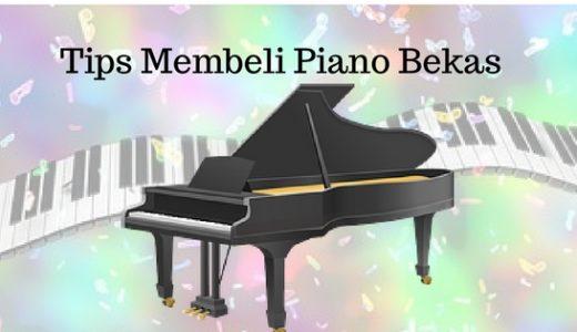 tips membeli piano bekas