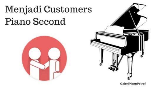 menjadi customers piano second