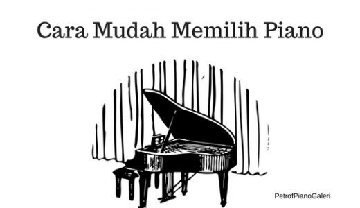 Cara memilih piano dengan mudah